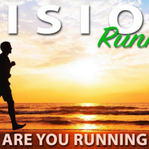 Vision Runners – What Are You Running With?