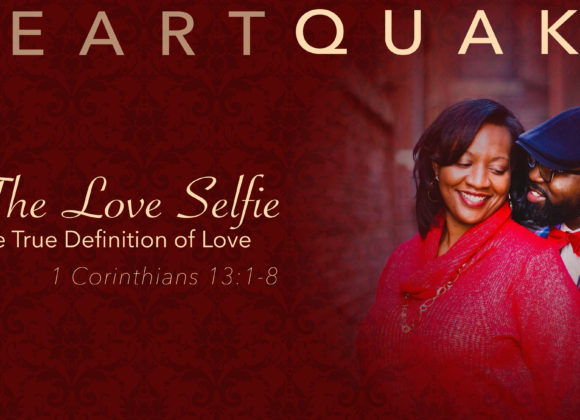 HeartQuake: The Love Selfie – The True Definition of Love