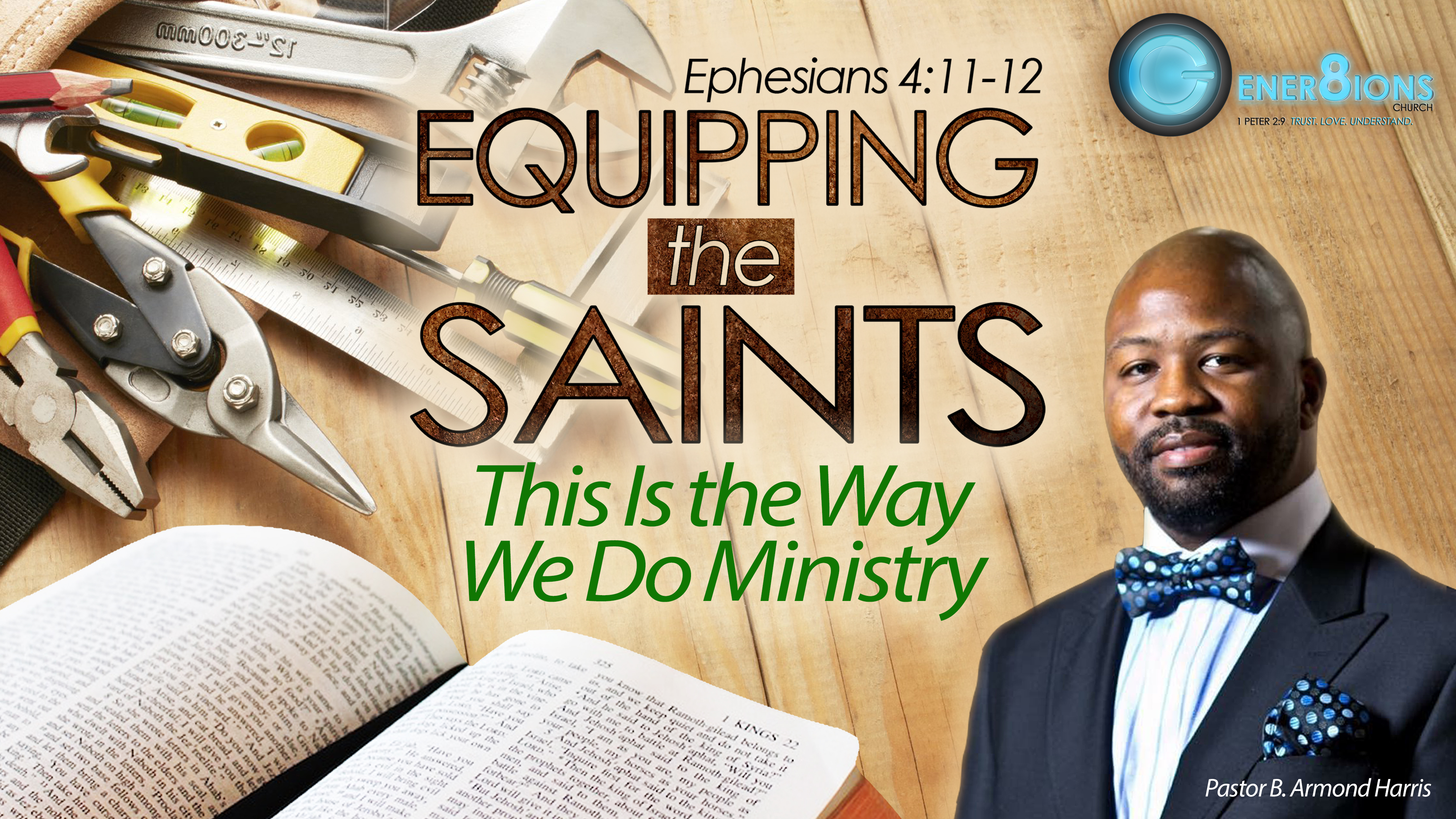 Equipping The Saints This Is The Way We Do Ministry Gener8ions