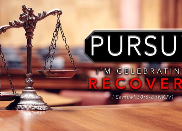 Pursue: I'm Celebrating Recovery