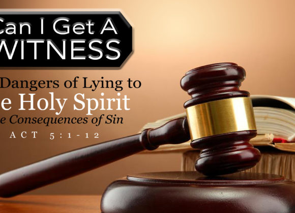 The Dangers of Lying to the Holy Spirit: The Consequences of Sin