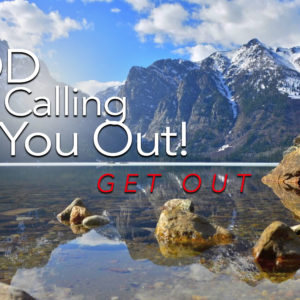 God Is Calling You Out!