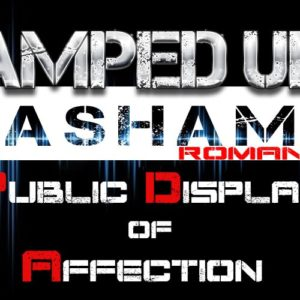 The Amped Up Life: Public Display of Affection