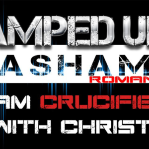 The Amped Up Life: I Am Crucified With Christ