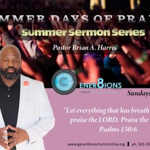 Summer Days of Praise: A Perpetual Praiser