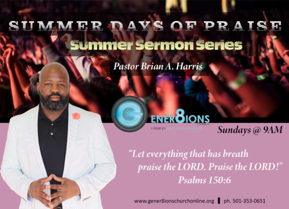 Summer Days of Praise – Prophetic Praise