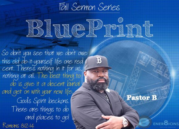 Blue Print Series: The Reformation of Me