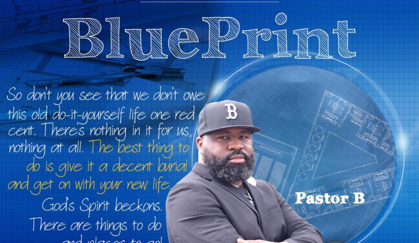 Blue Print Series – You Can Start From Here