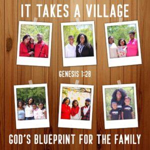 Blue Print Series: It Takes A Village Part 4